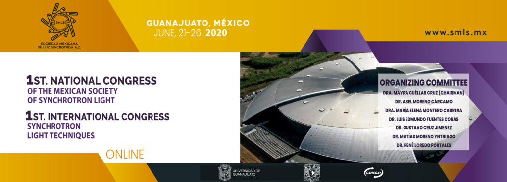 1st National Congress of the Mexican Society of Synchrotron Light & 1st International Congress of Synchrotron Light Techniques